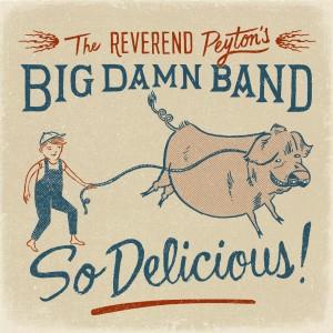 """The new album """"So Delicious"""" (courtesy Rev Peyton)"""
